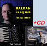 Balkan na moj način + CD