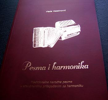 Notna knjiga PESMA I HARMONIKA / Vlada Veselinović
