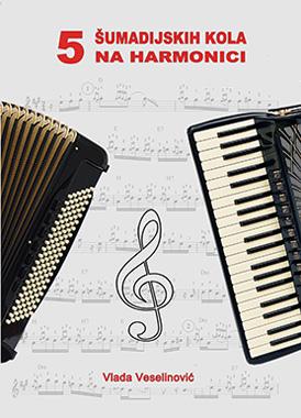 Pet sumadijskih kola na harmonici - notna zbirka