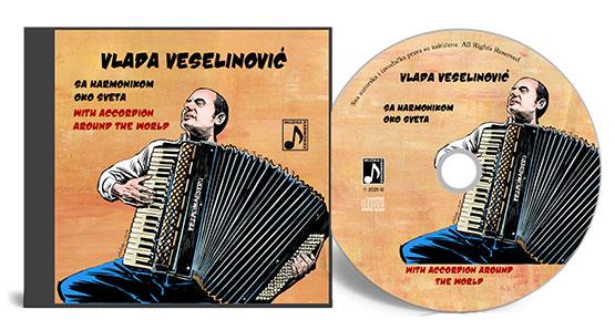 CD Sa harmonikom oko sveta / With Accordion Around the World, Vlada Veselinovic