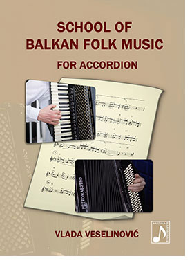 Book School of Balkan Folk Music for Accordion by Vlada Veselinovic