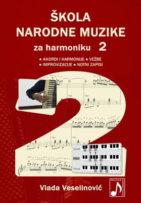 SKOLA NARODNE MUZIKE za harmoniku 2 / Vlada Veselinović