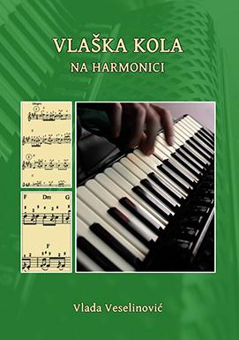 Vlaska kola na harmonici - notna knjiga